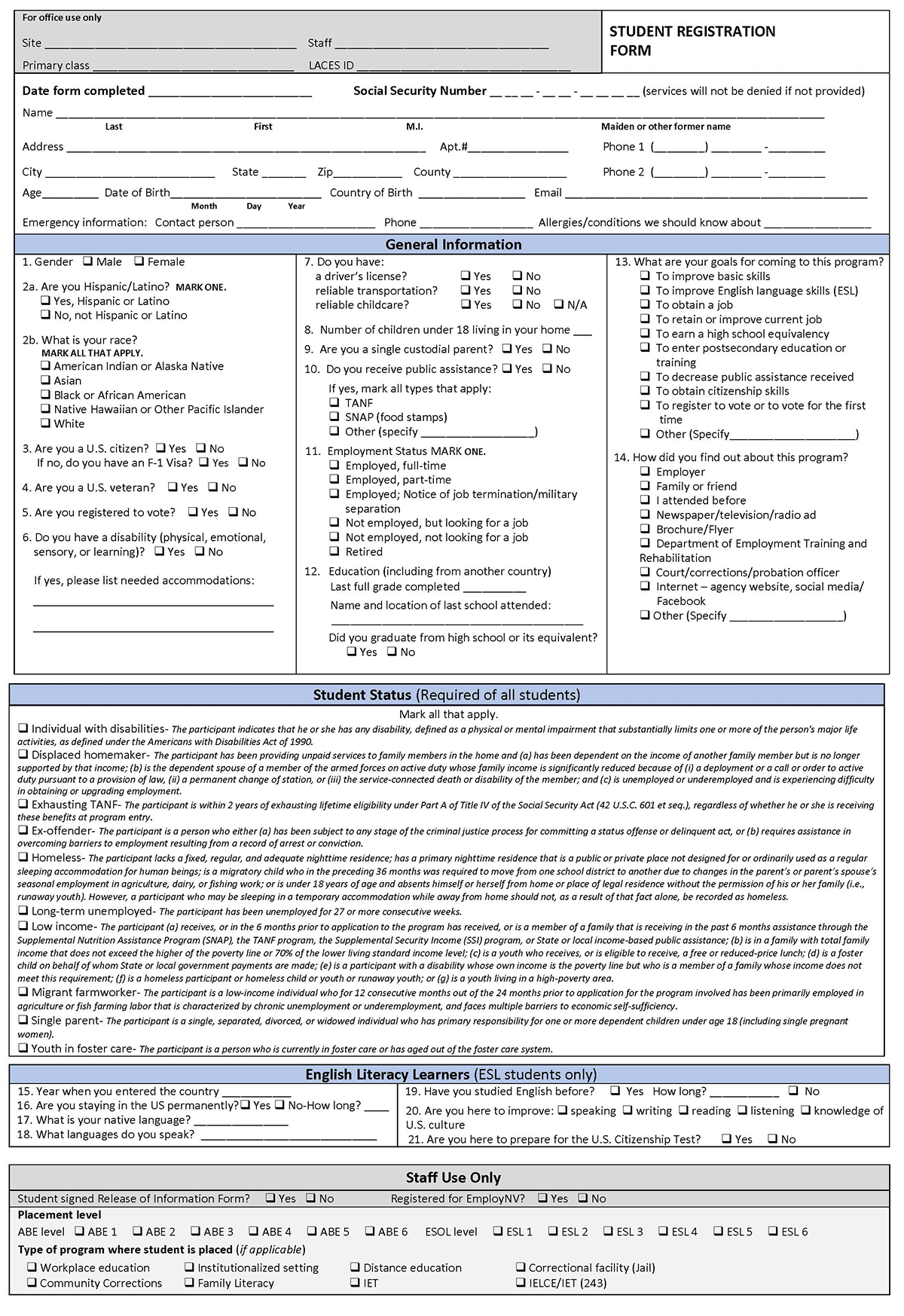 Sample Student Registration Form. Includes student information and demographics, Barriers to Employment descriptions, ESL section and Staff only section